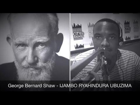 Download George Bernard Shaw (Igice Cya 2) - IJAMBO RYAHINDURA UBUZIMA EP395
