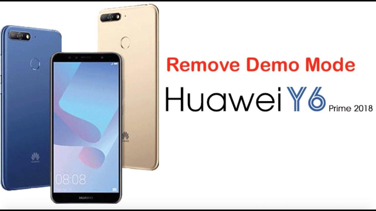 Remove Retail Demo mode Huawei Y6 Prime, Y7 Pro, Nova 3e, 2i