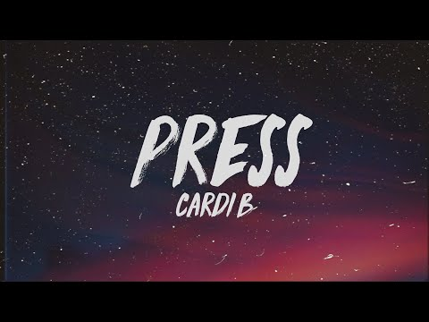 cardi-b---press-(lyrics)