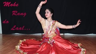 MOHE RANG DO LAAL || KATHAK Dance Video || SUKRUTI AIRI
