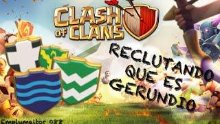 Emplumaitor 088 - ¡¡¡RECLUTANDO!!! Que es gerundio - Sucos Clash of Clans