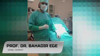 Anal Fistül  ve Apse - Prof. Dr. Bahadır Ege