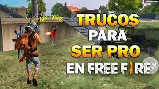 HOW TO BE A PRO IN FREE FIRE- Dshanto