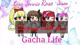 Gacha Life - '불장난 (PLAYING WITH FIRE)'