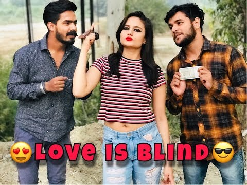 LOVE IS BLIND || FUNNY VINES,VIDEOS || The Rahul Sharma- YouTube