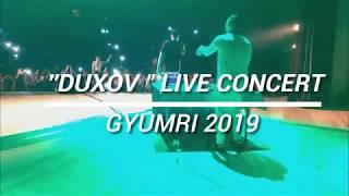 HRAG - DUXOV I Live Concert I GYUMRI 2019