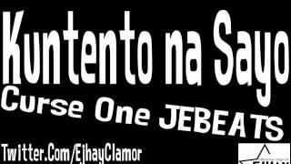 Repeat youtube video Kuntento Na Sayo - Curse One JEBEATS