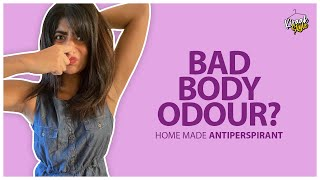 DIY Bad Body Odour | #StayHome | #WithMe | Kiraak Style | Chai Bisket