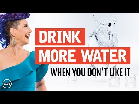 Tips For Staying Hydrated (Even If You Don't Like Water!)