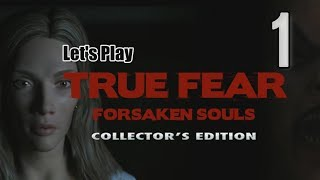True Fear: Forsaken Souls CE [01] w/YourGibs - SPOOKY JUMP SCARES - OPENING - Part 1