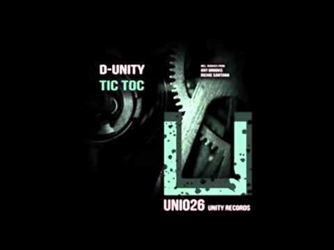 D-Unity - Tic Toc (Ant Brooks Remix)