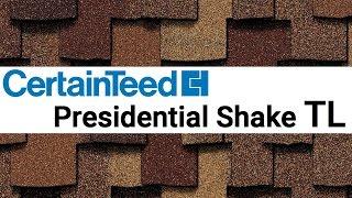 Битумная черепица CertainTeed Presidential Shake TL обзор