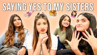 Saying YES to my Sisters | Aashna Hegde