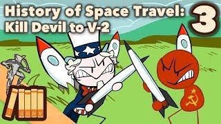 history-of-space-travel-kill-devil-to-v-2-extra-history-3