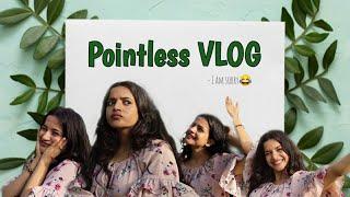 Pointless VLOG | Surbhi