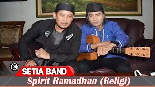 Setia Band - Spirit Ramadhan (New Religi Jingle Fatigon 2015)