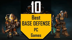 Best BASE DEFENSE Games | TOP10 Base Defend Games for PC in 2020