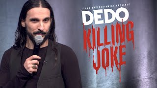 Dédo: KILLING JOKE [SPECTACLE INTÉGRAL]