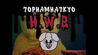 トップハムハット狂 - HWB
