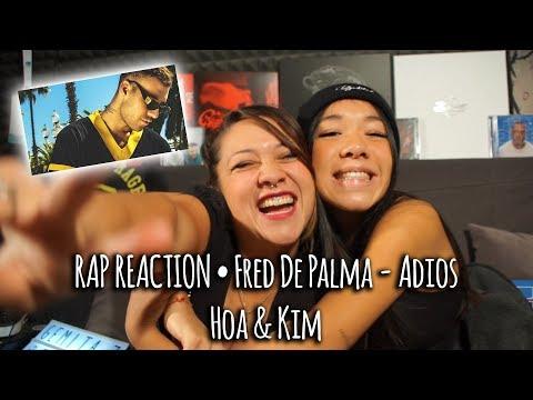 RAP REACTION • Fred De Palma - Adios • Hoa & Kim