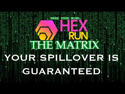 guaranteed-paid-hex-run-spillover-|-join-the-matrix-|-free-your-mind-for-2000-hex-|-enter-today