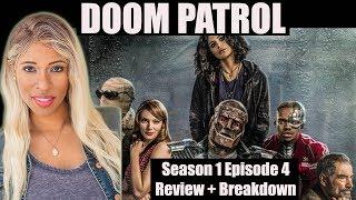DC Universe DOOM PATROL- Season 1 Episode 4 - Review + Breakdown