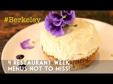 #Berkeley:  4 Restaurant Week Menus Not To Miss!