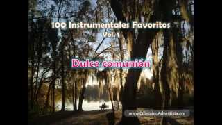 100 Instrumentales Favoritos vol. 1 - 046 Dulce comunion