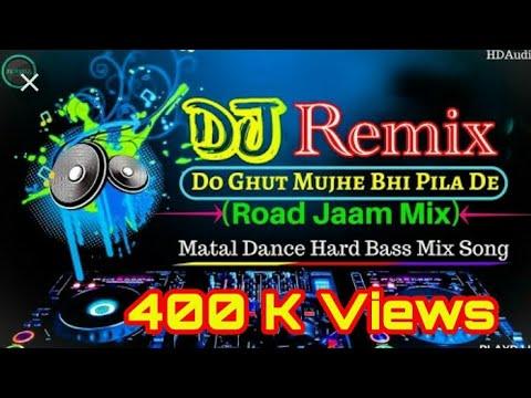 Do Ghut Pila De Saakiya Full song Hard Remix by DJ Lucky & DJ Abhishek Chillar