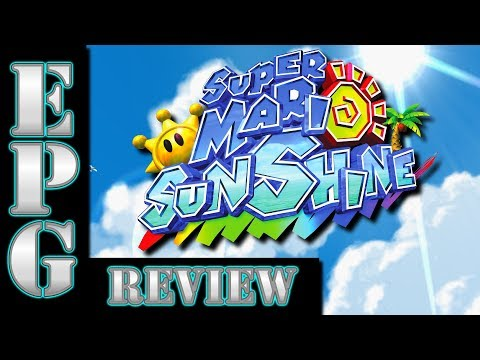 EPGR: Why Super Mario Sunshine (GCN) Is Even Better in 2017