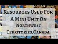 Resources Used For a Mini Unit on Northwest Territories, Canada