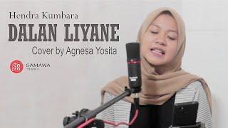 Download Dalan Liyane - Hendra Kumbara (Cover by Agnesa Yosita)