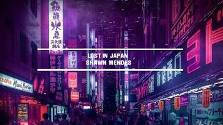 Lost in Japan - Shawn Mendes