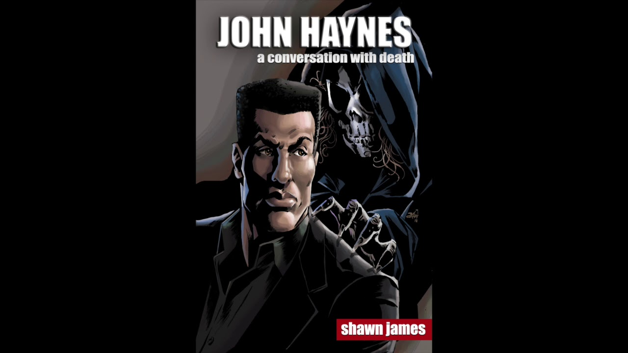 John Haynes: A Conversation With Death Now on Smashwords!