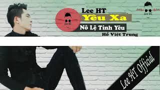 Yêu xa Karaoke Lee HT