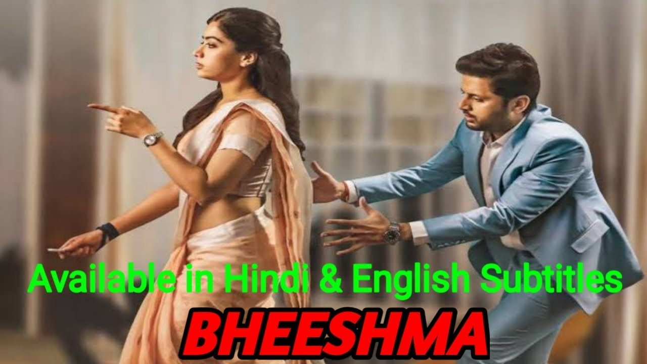 Bheeshma Hindi Dubbed Full Movie Bheeshma Movie In Hindi English Subtitles Nithin Rashmika Youtube