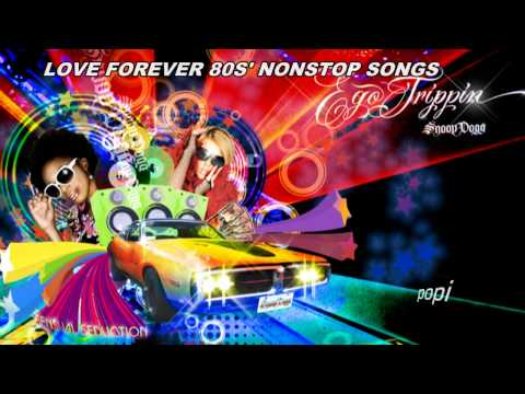 LOVE FOREVER 80s'  MIX  POPI )  nonstop songs 80s' (HD)