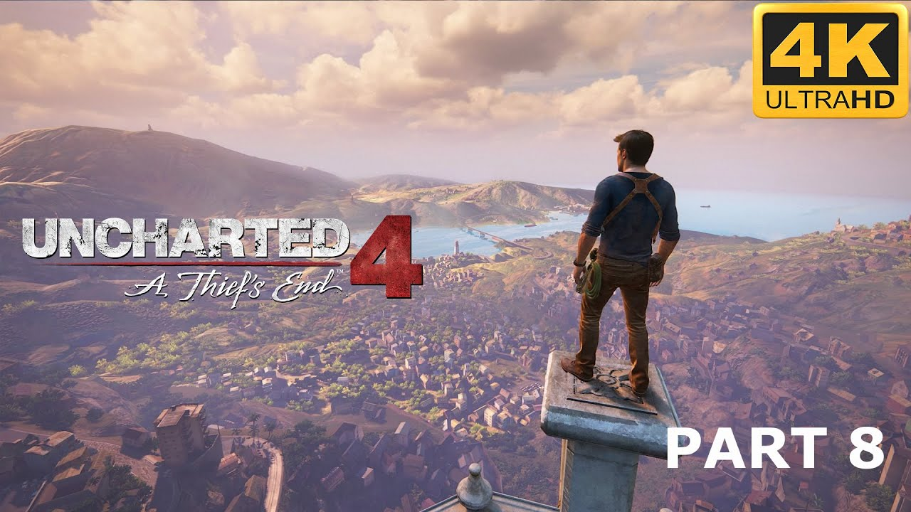ᴷ Uncharted 4 A Thief S End 4k Uhd Gamaplay Walkthrough
