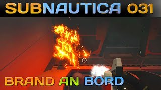 SUBNAUTICA [031] [Brand on Bord] Let's Play Gameplay Deutsch German thumbnail