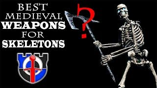 What medieval weapons would skeletons really use? FANTASY RE-ARMED