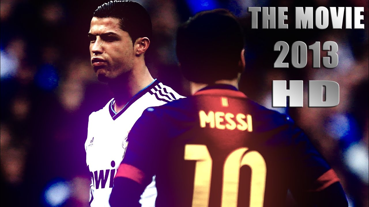 Cristiano Ronaldo Vs Lionel Messi 2012/2013 The Movie