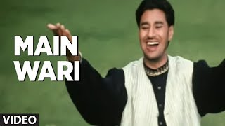 "Gambar cover ""Main Wari Main Wari Meri Samiye Harbhajan Mann"" (Full Song) | Jee Aayan Nu"