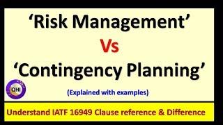 'Risk Management' VS 'Contingency Planning'