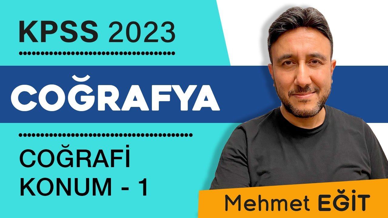1-KPSS COĞRAFYA- COĞRAFİ KONUM 1- MEHMET EĞİT #2022 #kpss