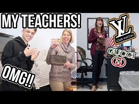 GIVING MY TEACHERS LOUIS VUITTON AND GUCCI FOR CHRISTMAS!! (OMG)