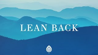 Lean Back (Lyrics) ~ Capital City Music ft. Dion Davis MP3