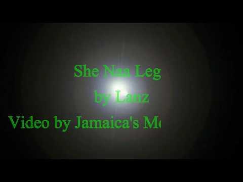 She Nah Let Go - Lanz Lyrics