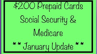 $200 Prepaid Debit Cards Coming for SSA, SSDI, Social Security, Medicare? - **January Update**