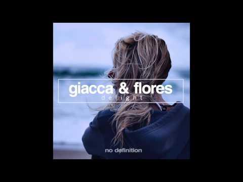 Giacca & Flores - Delight (Radio Edit)