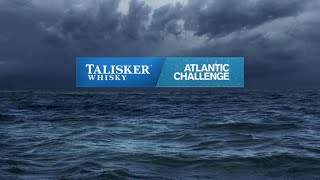 Talisker Whisky Atlantic Challenge 2016 Solo Fastest Woman Film 3 of 3